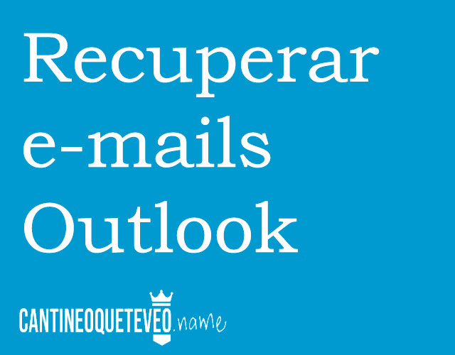 recuperar-emails-borrados-outlook